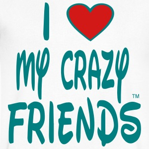 I LOVE MY CRAZY FRIENDS - Men's V-Neck T-Shirt by Canvas