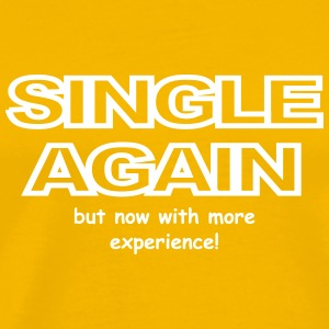 Single with experience - Men's Premium T-Shirt