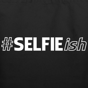 #SELFIEish (Hashtag Selfie ish) Bags & backpacks - Eco-Friendly Cotton Tote