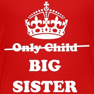 Big Sister Baby & Toddler Shirts - Toddler Premium T-Shirt