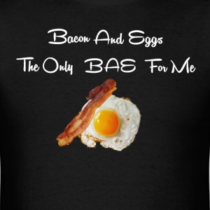 Bacon & Eggs Bae - Men's T-Shirt