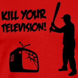 Kill Your Television - Against Media dumbing T-Shirts - Men's Premium T-Shirt