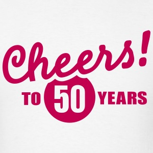 Cheers 50 birthday T-Shirts - Men's T-Shirt
