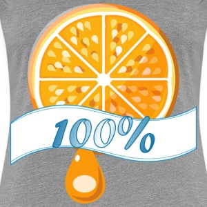 100 percent Orange Juice - Women's Premium T-Shirt