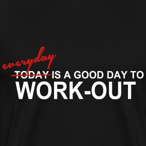 Everyday is a Good Day T-Shirts - Men's Premium T-Shirt