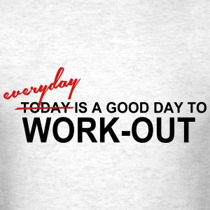 Everyday is a Good Day T-Shirts - Men's T-Shirt