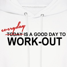 Everyday is a Good Day Hoodies
