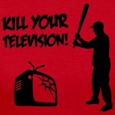 Kill Your Television - Against Media dumbing Long Sleeve Shirts