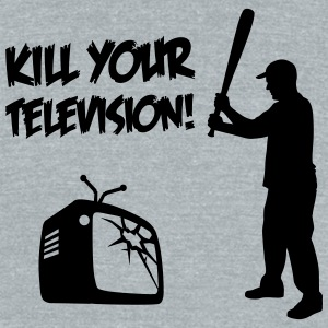 Kill Your Television - Against Media dumbing T-Shirts - Unisex Tri-Blend T-Shirt by American Apparel