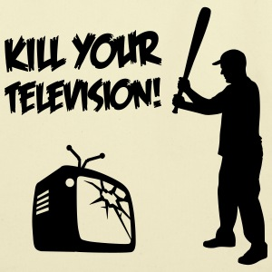 Kill Your Television - Against Media dumbing Bags & backpacks - Eco-Friendly Cotton Tote