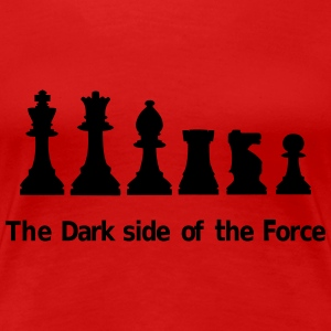 The dark side of the Force, chess, pawns Women's T-Shirts - Women's Premium T-Shirt