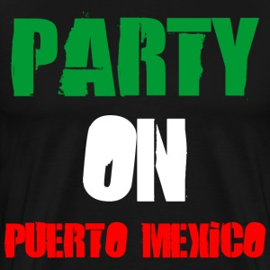 party on puerto mexico - Men's Premium T-Shirt