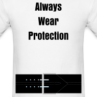Design ~ Always Wear Protection!