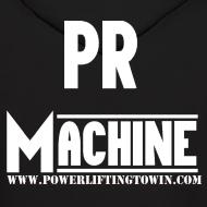 Design ~ PR Machine Hoodie