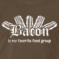 Design ~ Bacon is my Favorite Food Group Shirt