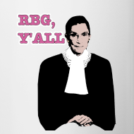 Design ~ RBG Y'all Mug