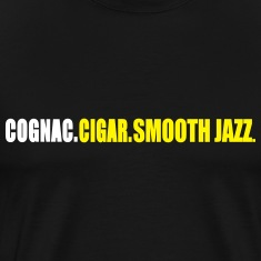 cognac_cigar_smooth_jazz T-Shirts