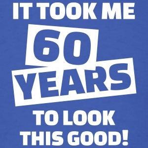 60 birthday T-Shirts - Men's T-Shirt