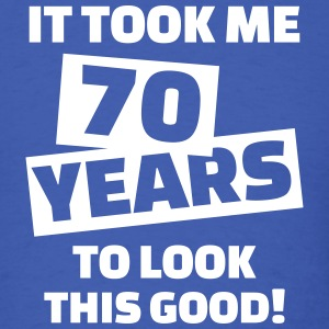 70 birthday T-Shirts - Men's T-Shirt