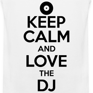 keep calm and love the dj Men - Men's Premium Tank