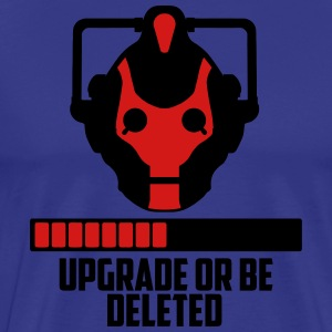 upgrade or be deleted T-Shirts - Men's Premium T-Shirt