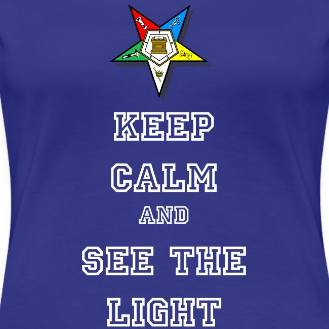 Keep Calm and See the Light