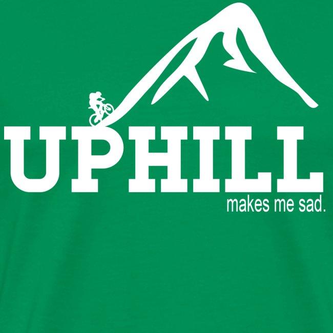 Uphill Makes Me Sad (Mens)