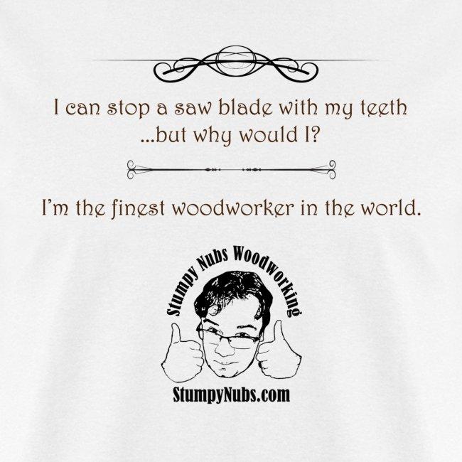 Finest Woodworker #7