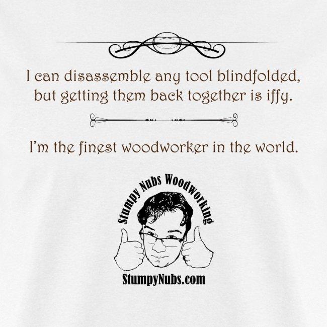 Finest Woodworker #13