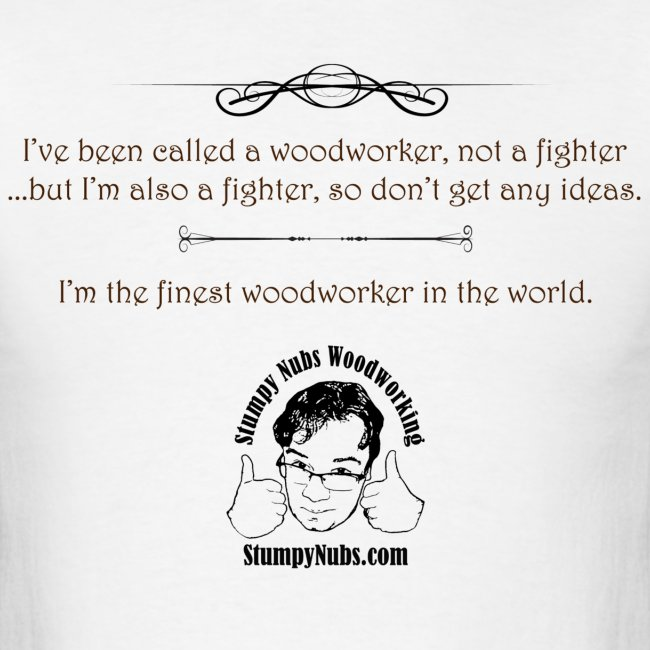 Finest Woodworker #3
