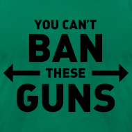 Design ~ You can't ban these guns