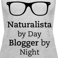 Design ~ Naturalista by Day Blogger by Night