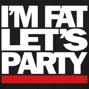 I'M FAT LET'S PARTY - Men's Hoodie