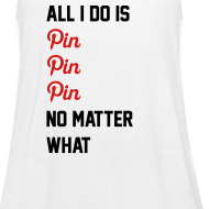 Design ~ All I Do Is Pin