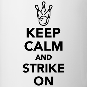 Keep calm and Strike on Bottles & Mugs - Contrast Coffee Mug
