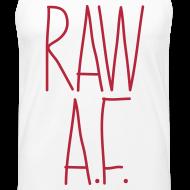 Design ~ Raw As Fuck