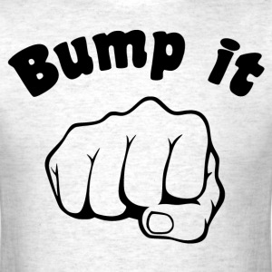 Fist Bump It T-Shirts - Men's T-Shirt