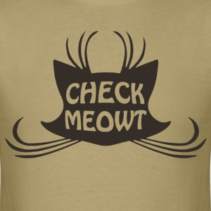 Check Meowt Kitty Cat Meow - Men's T-Shirt