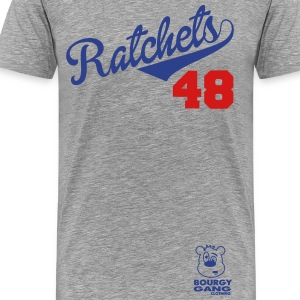Ratchets T-Shirts - Men's Premium T-Shirt