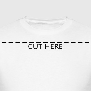 Cut Here T-Shirts - Men's T-Shirt