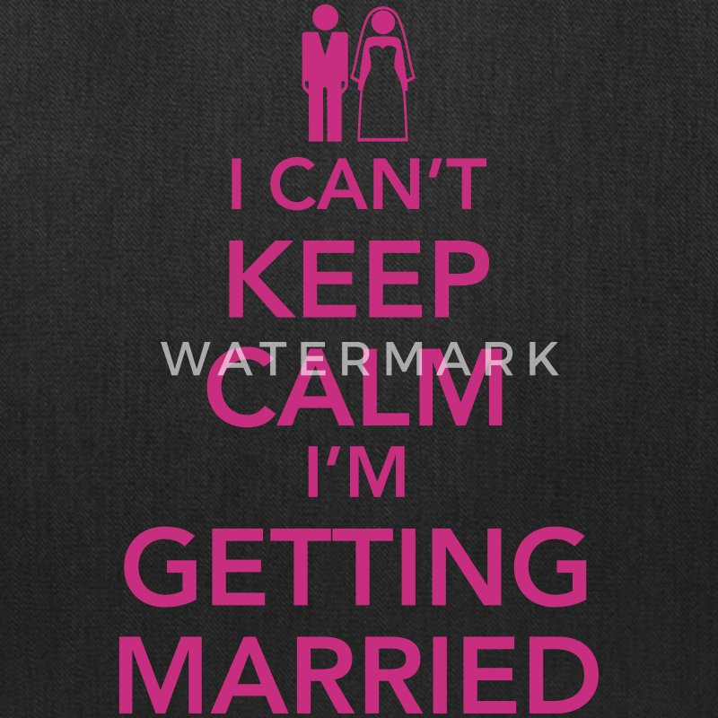 I can't keep calm I'm getting married Bags & backpacks - Tote Bag