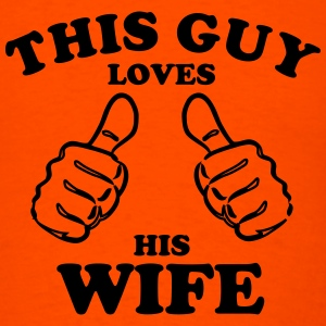 Love his wife - Men's T-Shirt