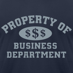 Property Of Business Department T-Shirt - Men's T-Shirt by American Apparel