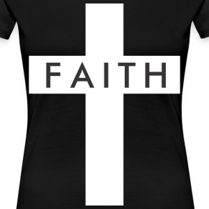Faith - Women's Premium T-Shirt