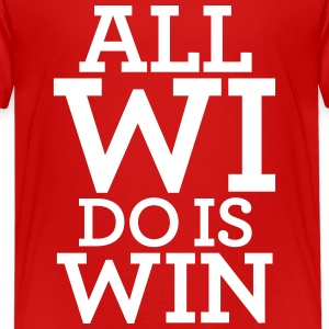 ALL WI DO IS WIN Kids' Shirts - Kids' Premium T-Shirt