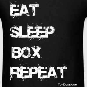 Eat Sleep Box Repeat 004  T-Shirts - Men's T-Shirt
