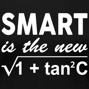 Smart Is The New Sexy Women's T-Shirts - Women's Premium T-Shirt