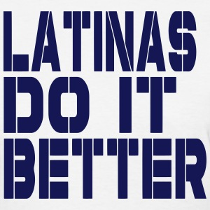 LATINAS DO IT BETTER Women's T-Shirts - Women's T-Shirt
