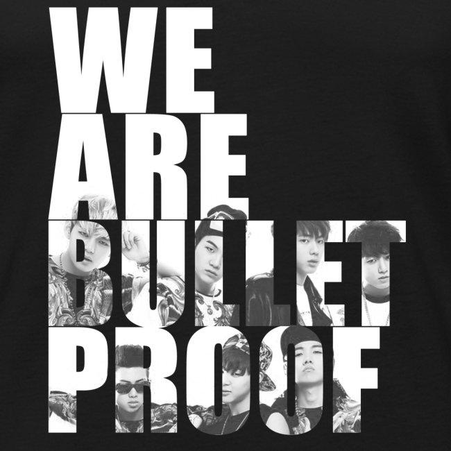 BTS - Bulletproof