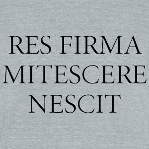 Res Firma Mitescere Nescit - Unisex Tri-Blend T-Shirt by American Apparel